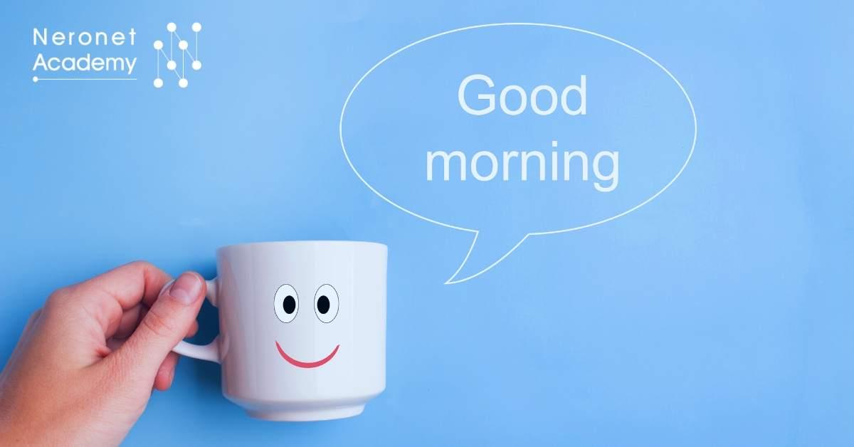 ما الأشياء التي يجب أن تفعلها كل صباح؟